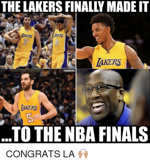 Finals, Los Angeles Lakers, and Nba: THE LAKERS FINALLY MADE IT  TAKERS  AKERS  AKERS  @NBAMEMES  AKERS  TO THE NBA FINALS CONGRATS LA 🙌🏽