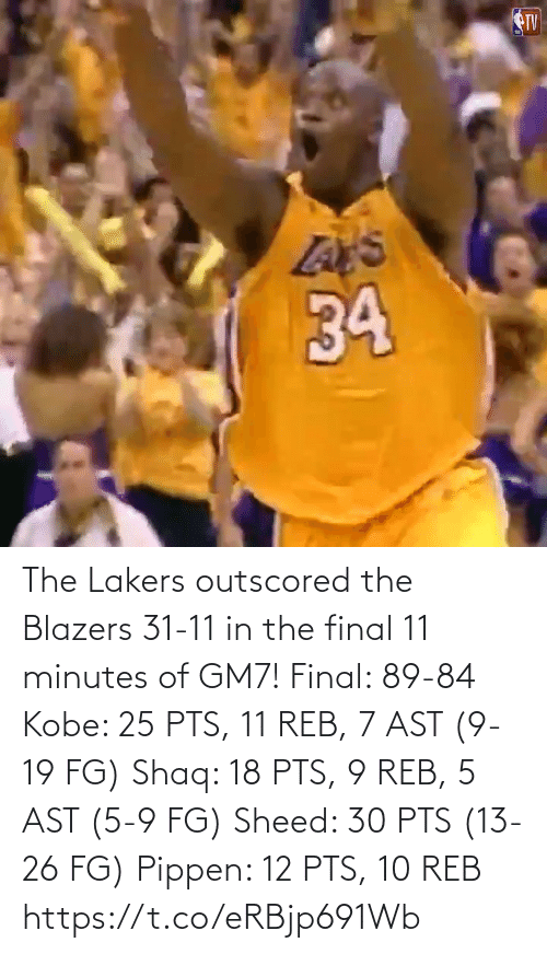 Shaq: The Lakers outscored the Blazers 31-11 in the final 11 minutes of GM7!   Final: 89-84 Kobe: 25 PTS, 11 REB, 7 AST (9-19 FG) Shaq: 18 PTS, 9 REB, 5 AST (5-9 FG)  Sheed: 30 PTS (13-26 FG) Pippen: 12 PTS, 10 REB https://t.co/eRBjp691Wb