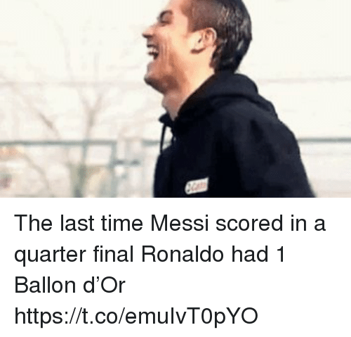 Soccer, Messi, and Ronaldo: The last time Messi scored in a quarter final Ronaldo had 1 Ballon d'Or https://t.co/emuIvT0pYO