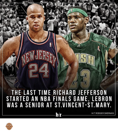 Sherman: THE LAST TIME RICHARD JEFFERSON  STARTED AN NBA FINALS GAME, LEBRON  WAS A SENIOR AT ST VINCENT-ST. MARY.  H/T RODGER SHERMAN  br 👴🏾