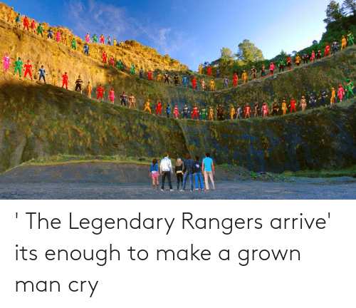 Rangers: ' The Legendary Rangers arrive' its enough to make a grown man cry