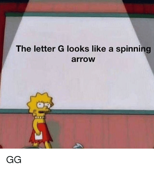 spinning: The letter G looks like a spinning  arrow GG