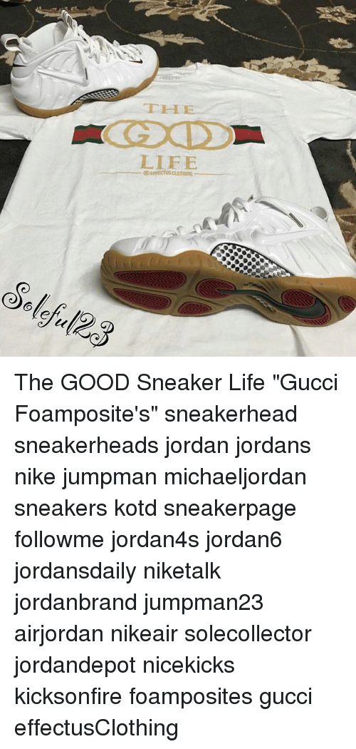 The Llee Life Rrectus Clothing The Good Sneaker Life Gucci