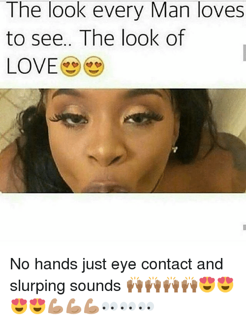 the look every man loves to see the look of 28155042 🔥 25 best memes about look of love look of love memes