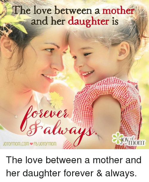 the love between a mother and her daughter is joyof 4034029 the love between a mother and her daughter is joyof momcom ofbnoyo