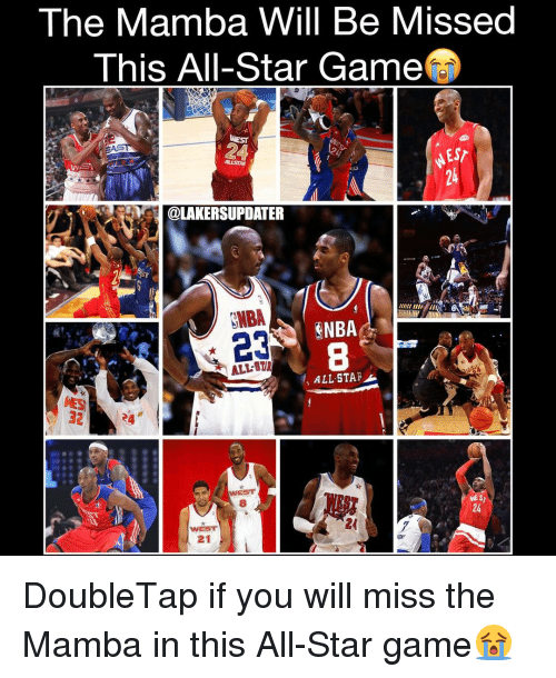 All Star, Memes, and Game: The Mamba Will Be Missed  This All-Star Game  ESr  ME @LAKERSUPDATER  23  ALL BTR  ALL STAR  32  WE S  21 DoubleTap if you will miss the Mamba in this All-Star game😭