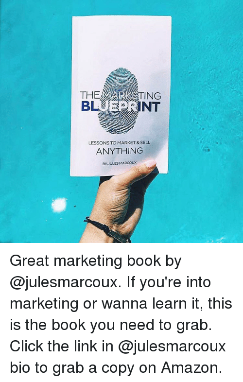 The marketing blueprint lessons to market sell anything by jules amazon memes and marketable the marketing blueprint lessons to market sell anything by malvernweather Choice Image