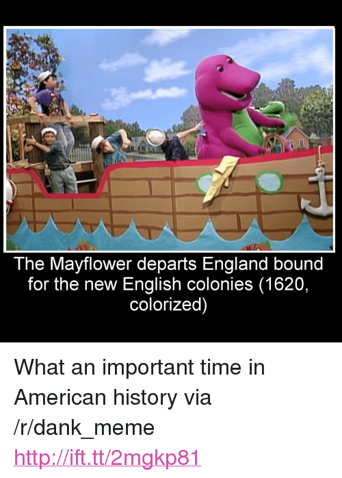 """mayflower: The Mayflower departs England bound  for the new English colonies (1620,  colorized) <p>What an important time in American history via /r/dank_meme <a href=""""http://ift.tt/2mgkp81"""">http://ift.tt/2mgkp81</a></p>"""