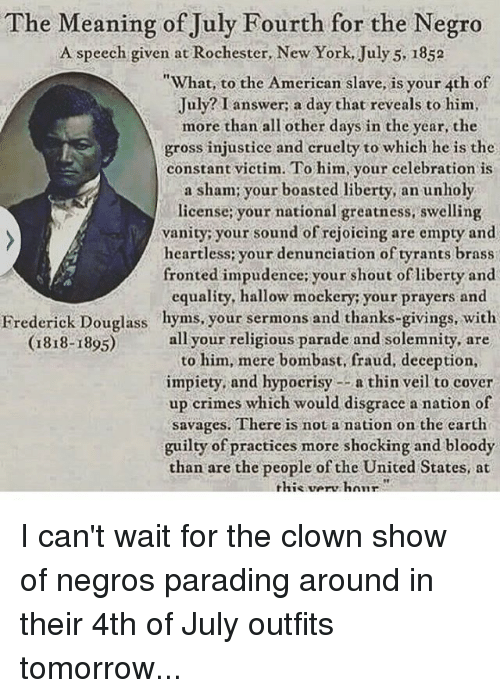 hypocrisy of american slavery unveiled in the speech made by frederick douglass in 1852