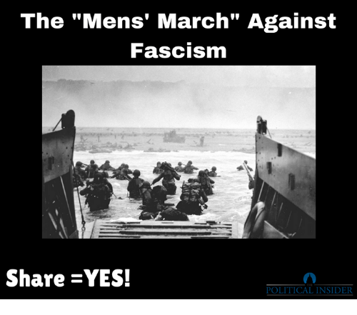 "Fascism, Yes, and March: The ""Mens' March"" Against  Fascism  Share -YES!  POLITICAL INSIDER"