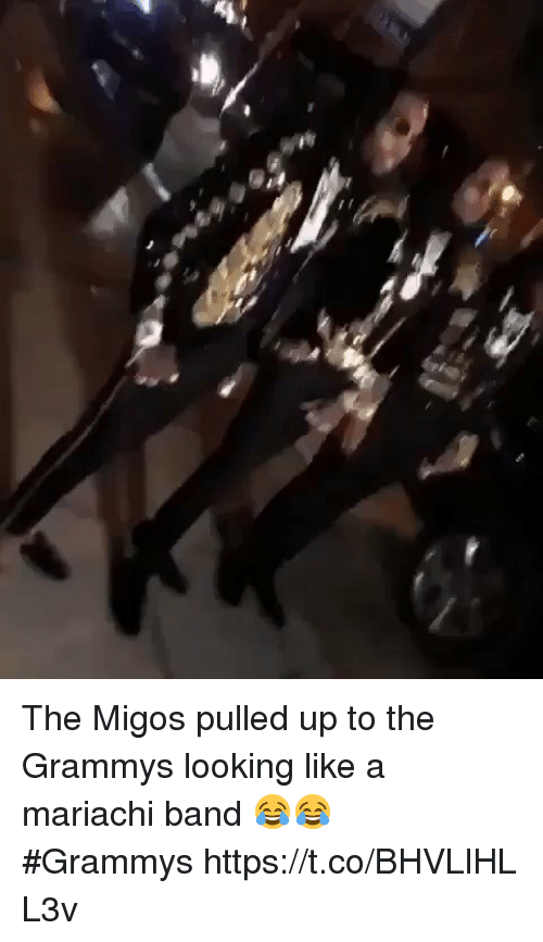The Grammys: The Migos pulled up to the Grammys looking like a mariachi band 😂😂 #Grammys https://t.co/BHVLlHLL3v