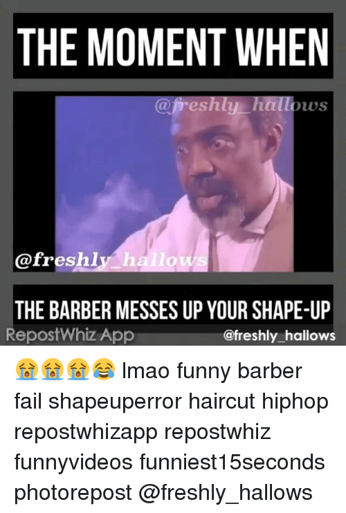 Barber, Fail, and Fresh: THE MOMENT WHEN a freshly hallows @freshly h ...