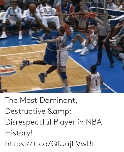 NBA: The Most Dominant, Destructive & Disrespectful Player in NBA History!   https://t.co/QlUujFVwBt