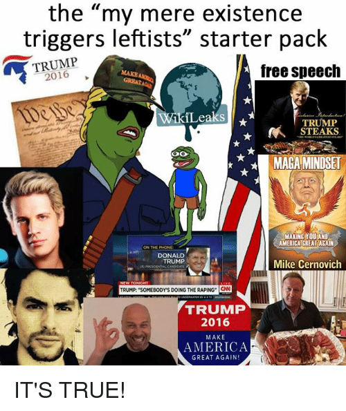 the my mere existence triggers leftists starter pack trump free 5867137 the my mere existence triggers leftists starter pack trump free
