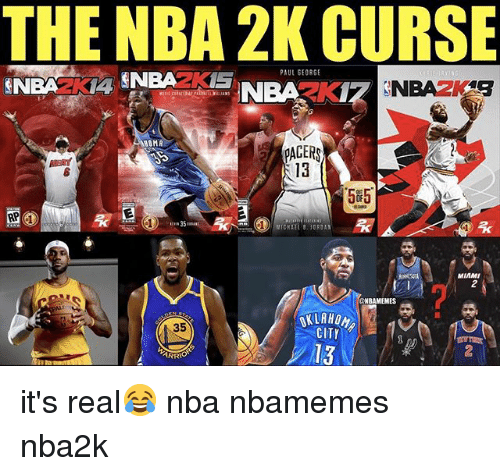 Basketball, Nba, and Sports: THE NBA 2K CURSE  AUL SEORGE  NBARK  OMA  ACER  13  505  MICHAEL 8. J0RDAN  1  MIAMI  2  ENBAMEMES  NIRHOケ  CITY  35 it's real😂 nba nbamemes nba2k