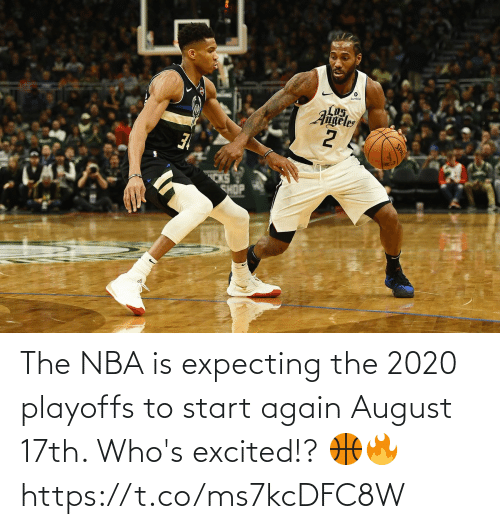 NBA: The NBA is expecting the 2020 playoffs to start again August 17th. Who's excited!? 🏀🔥 https://t.co/ms7kcDFC8W