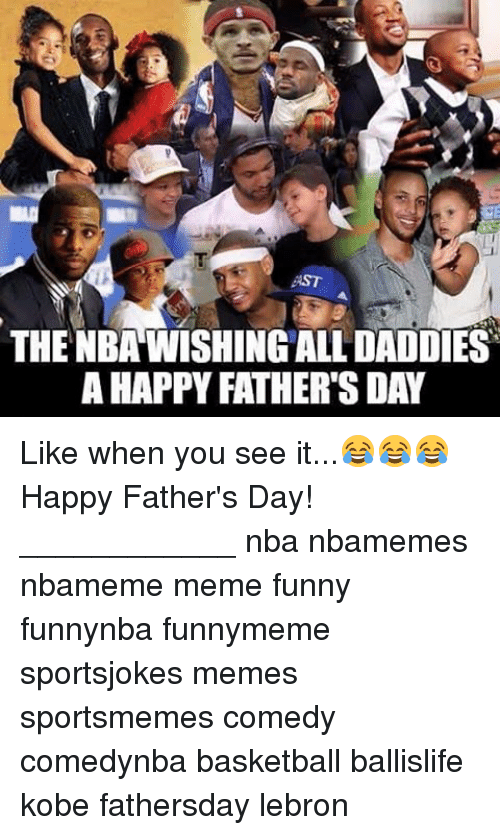 Funny Meme Fathers Day : Best memes about fathers day meme and nba
