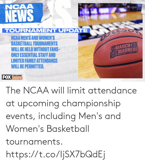 Attendance: The NCAA will limit attendance at upcoming championship events, including Men's and Women's Basketball tournaments. https://t.co/IjSX7bQdEj