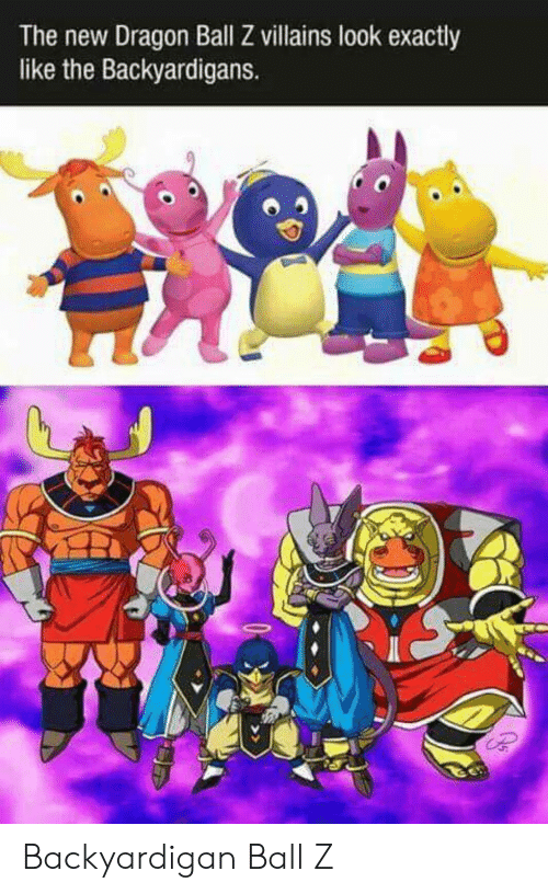 The Backyardigans: The new Dragon Ball Z villains look exactly  like the Backyardigans. Backyardigan Ball Z