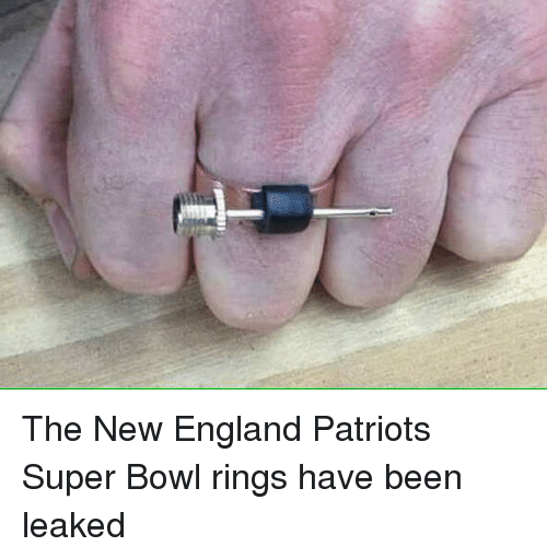 super bowl rings: The New England Patriots Super Bowl rings have been leaked