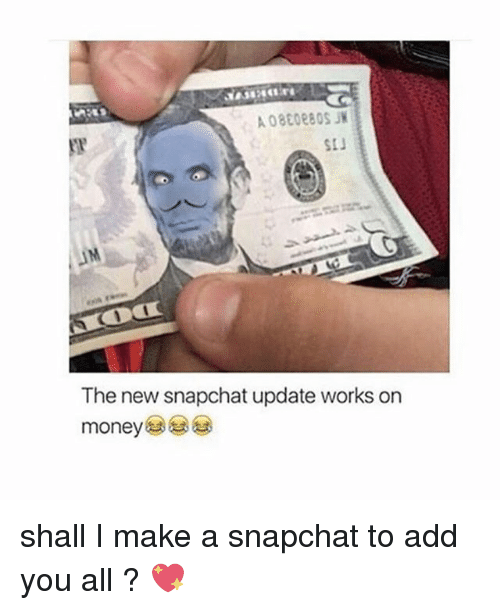 Money, Snapchat, and Work: The new snapchat update works on  money shall I make a snapchat to add you all ? 💖