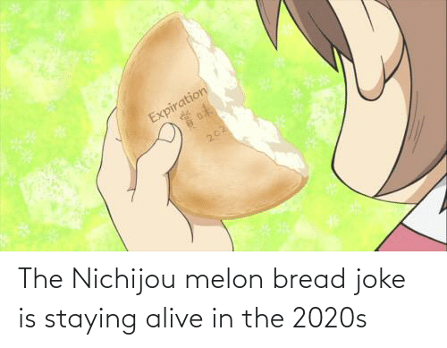 staying alive: The Nichijou melon bread joke is staying alive in the 2020s