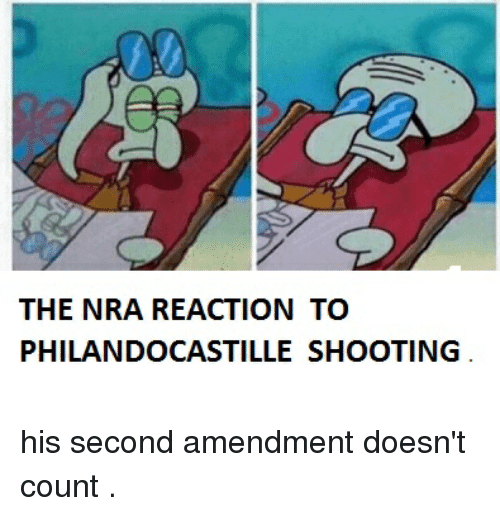 The NRA REACTION TO PHILANDOCASTILLE SHOOTING His Second