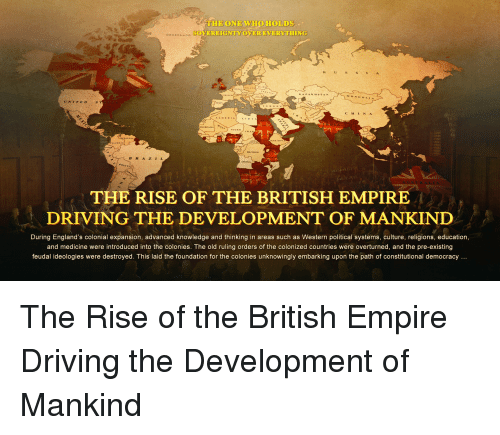 empire on the development of british essay James cook's contribution to the development of the british empire i) introduction the purpose of this paper is to describe the life and the contribution to the development of the british empire of one of the most important english explorers.