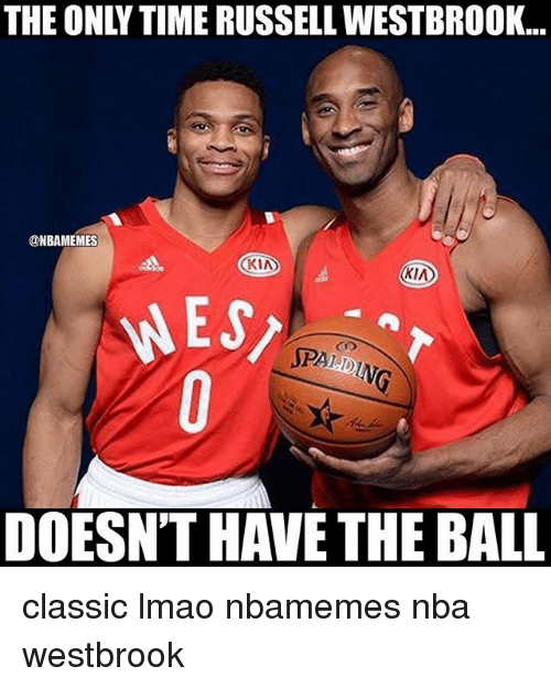 Basketball, Lmao, and Nba: THE ONLY TIME RUSSELL WESTBROOK...  @NBAMEMES  KIA  KIA  WG  DOESN'T HAVE THE BALL classic lmao nbamemes nba westbrook