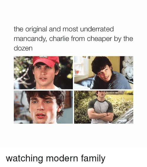Girl Memes: the original and most underrated  mancandy, charlie from cheaper by the  dozen watching modern family