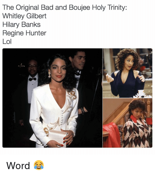 The Original Bad and Boujee Holy Trinity Whitley Gilbert Hilary ...