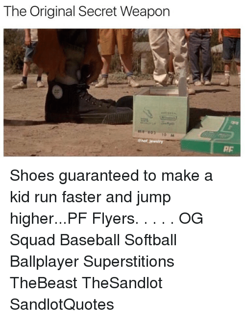 Baseballisms: The Original Secret Weapon  @hof jewelry  AF Shoes guaranteed to make a kid run faster and jump higher...PF Flyers. . . . . OG Squad Baseball Softball Ballplayer Superstitions TheBeast TheSandlot SandlotQuotes