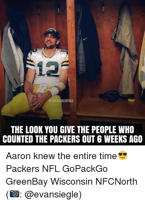 Greenbay: @THE PACKERPAGE  THE LOOK YOU GIVE THE PEOPLE WHO  COUNTED THE PACKERS OUT 6 WEEKS AGO Aaron knew the entire time😎 Packers NFL GoPackGo GreenBay Wisconsin NFCNorth (📷: @evansiegle)