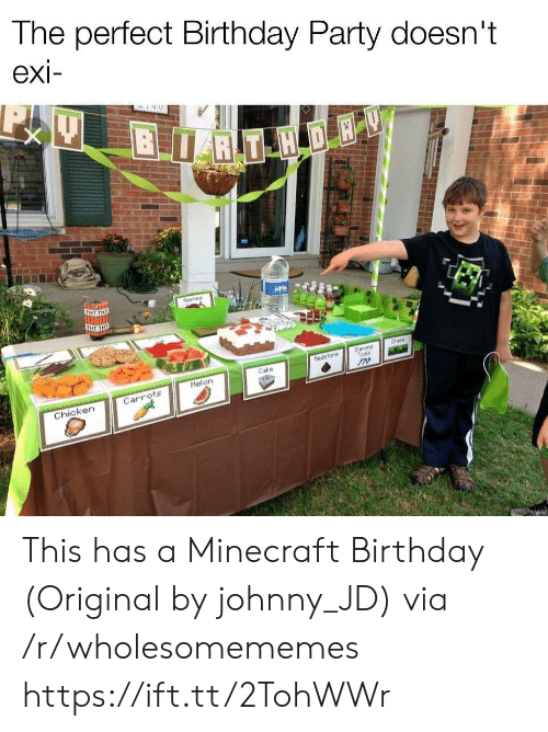 tnt: The perfect Birthday Party doesn't  exi-  BRT H DE  TNT TNE  Aeples  Grans  Danond  Tools  hedsfone  Cake  Melon  Carrots  Chicken This has a Minecraft Birthday (Original by johnny_JD) via /r/wholesomememes https://ift.tt/2TohWWr