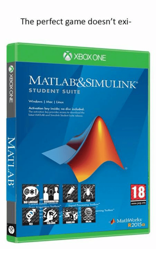 suite: The perfect game doesn't exi-  XBOX ONE  MATLAB&SIMULINK  STUDENT SUITE  Windows 1 Moc I Linux  Activation key inside; no disc indluded.  The ocivoñon ley  18  FL  www.peg rn  MathWorks  R2015a