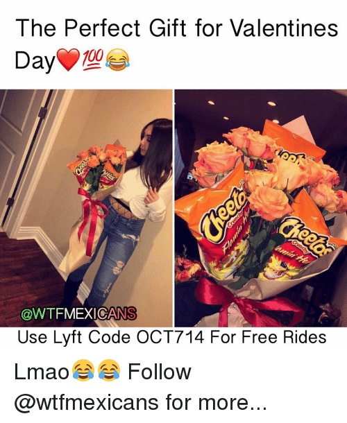 Memes, 🤖, and Lyft: The Perfect Gift for Valentines  Day  @WTFMEXICANS  Use Lyft Code OCT714 For Free Rides Lmao😂😂 Follow @wtfmexicans for more...