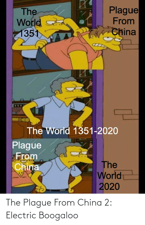 electric boogaloo: The Plague From China 2: Electric Boogaloo