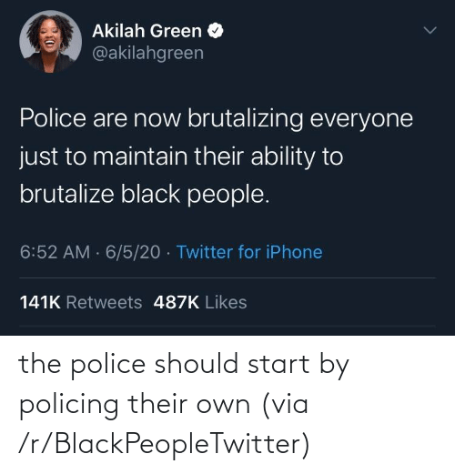 Police: the police should start by policing their own (via /r/BlackPeopleTwitter)