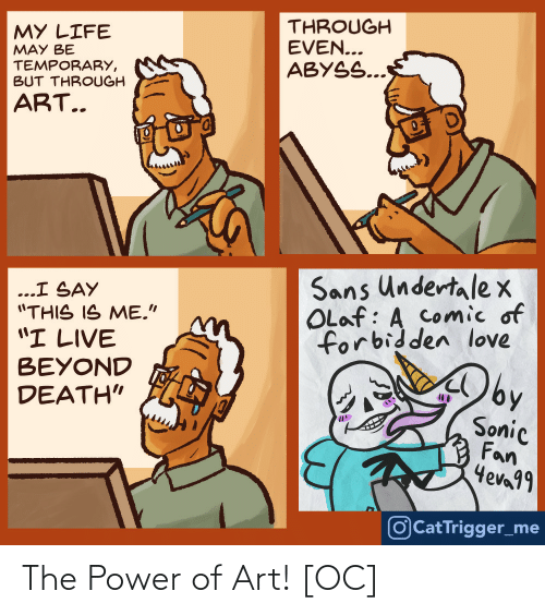 The Power Of: The Power of Art! [OC]