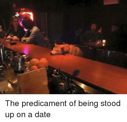 online dating getting stood up