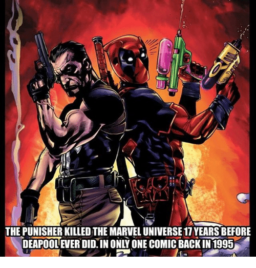 Memes, Marvel, and Only One: THE PUNISHER KILLED THE MARVEL UNIVERSE 17 YEARS BEFORE  DEAPOOL EVER DID. IN ONLY ONE COMIC BACK IN 1995