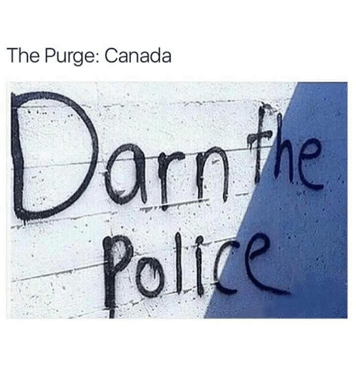 purging: The Purge: Canada