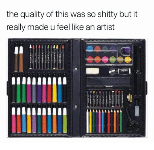 Artist, Made, and This: the quality of this was so shitty but it  really made u feel like an artist