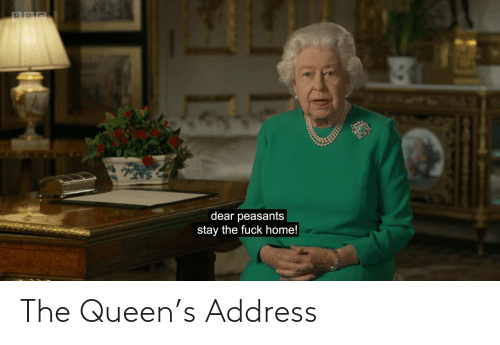 Queen, The Queen, and The: The Queen's Address