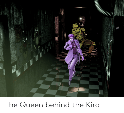 the queen: The Queen behind the Kira