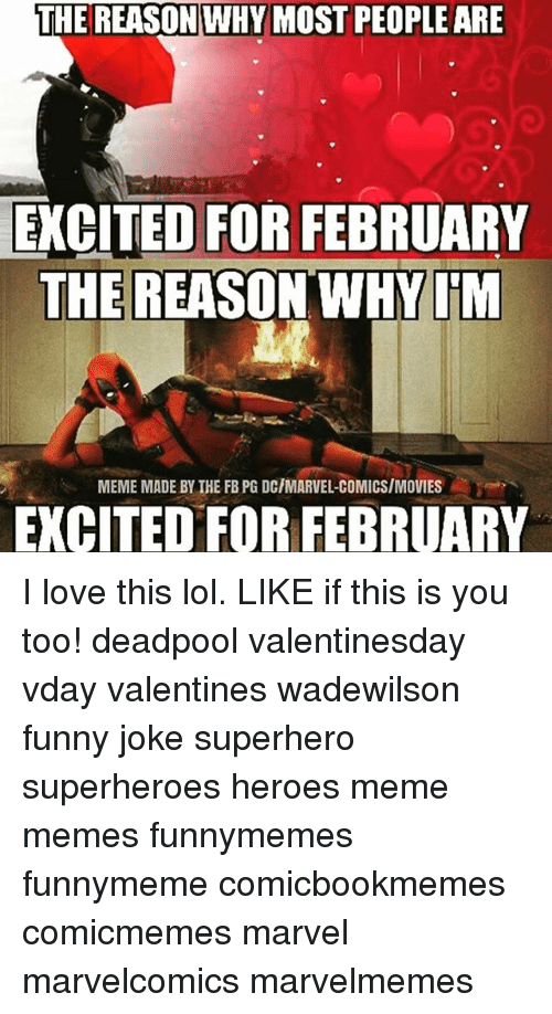 Love You Too Funny Meme : The reason why most peopleare excited for february