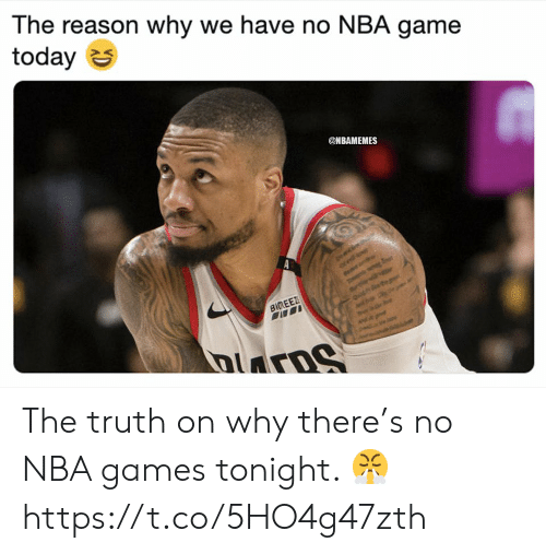 Nbamemes: The reason why we have no NBA game  today S  @NBAMEMES The truth on why there's no NBA games tonight. 😤 https://t.co/5HO4g47zth