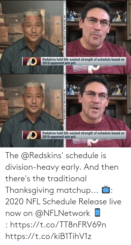 Early: The @Redskins' schedule is division-heavy early.  And then there's the traditional Thanksgiving matchup...  📺: 2020 NFL Schedule Release live now on @NFLNetwork 📱:https://t.co/TT8nFRV69n https://t.co/kiB1TihV1z