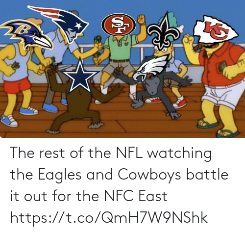 east: The rest of the NFL watching the Eagles and Cowboys battle it out for the NFC East https://t.co/QmH7W9NShk