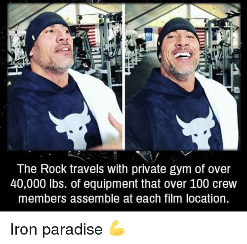 The Rock: The Rock travels with private gym of over  40,000 lbs. of equipment that over 100 crew  members assemble at each film location Iron paradise 💪
